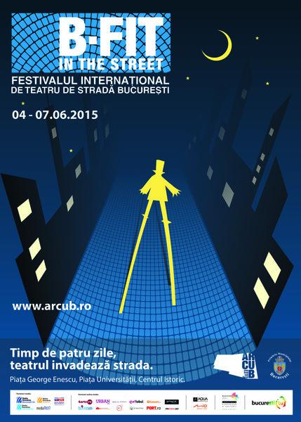 a VII-a editie a Festivalului International de Teatru de Strada – B-FIT in the Street!
