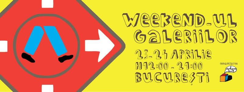 Weekendul Galeriilor București WEG#3, 23-24 aprilie 2016