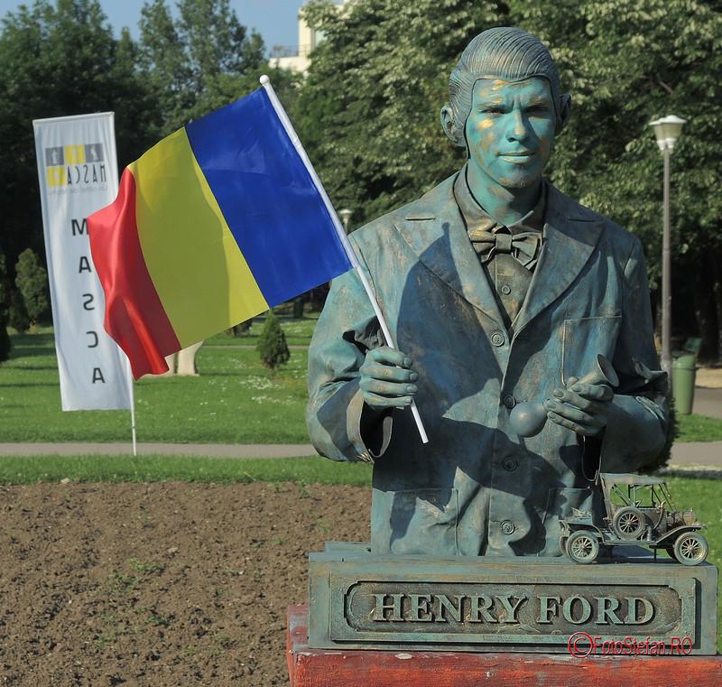 poza statuie vivanta henry ford steagul romaniei #fisv2017