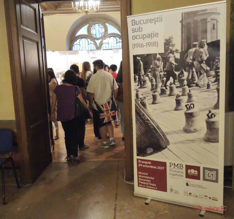 poze vernisaj expozitia Expozitia Bucurestii sub ocupatie (1916-1918) Palatul Sutu bucuresti